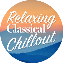 Chill Out Music Academy|Classical Chillout Radio|The Relaxing Classical Music Collection