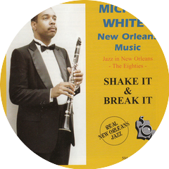 Michael White's New Orleans Music
