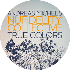Andreas Michel's Nufidelity Collective