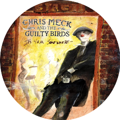 Chris Meck & the Guilty Birds