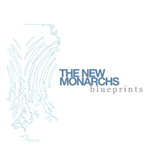 The New Monarchs