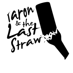 Aaron & the Last Straw
