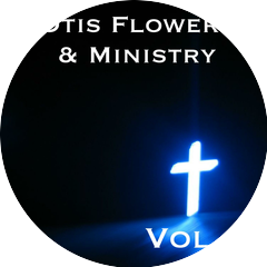 Otis Flowers and Ministry