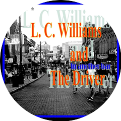 L.C. Williams and the Driver