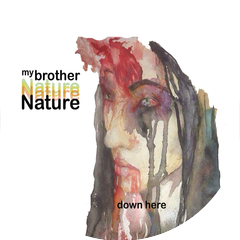 My Brother Nature