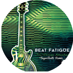 Beat Fatigue & SugarBeats