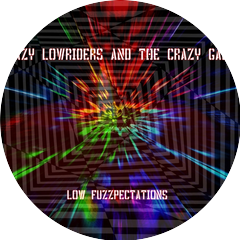Lazy Lowriders and the Crazy Gang