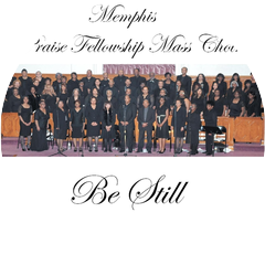 Memphis Praise Fellowship Mass Choir