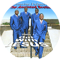 Jermaine Fulmore & The Anointed Brothers