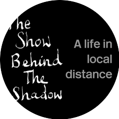 The Show Behind The Shadow
