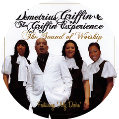 Demetrius Griffin and The Griffin Experience