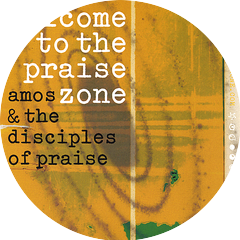 Amos & The Disciples of Praise