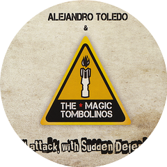 Alejandro Toledo and the Magic Tombolinos