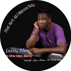 Jazzy Blue the One Man Band