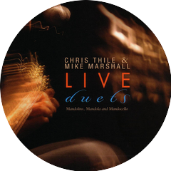 Mike Marshall & Chris Thile