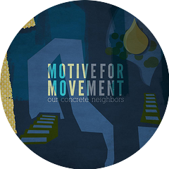 Motive for Movement