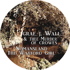 Grae J Wall & Thee Murder of Crowes
