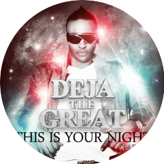 Deja The Great