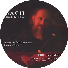 Andrew Bolotowsky & Brookyn Baroque