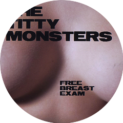 The Titty Monsters