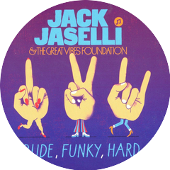 Jack Jaselli& The Great Vibes Foundation