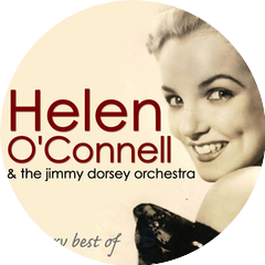 Helen O'Connell, The Jimmy Dorsey Orchestra