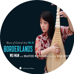Wu Man and Master Musicians from the Silk Route