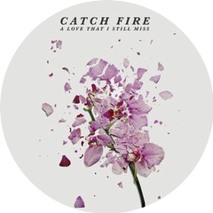 The Catch Fire