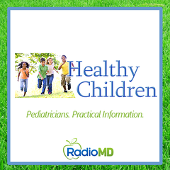 RadioMD: Healthy Children