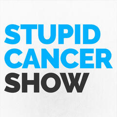 The Stupid Cancer Show