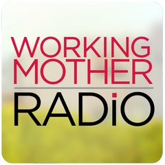 Working Mother Radio