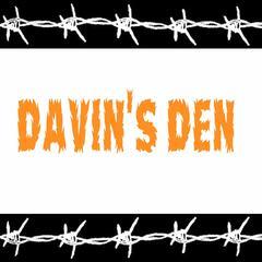 Davin's Den
