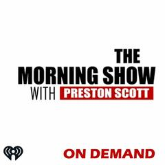The Morning Show w/Preston Scott