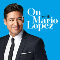 ON With Mario Lopez - Interviews