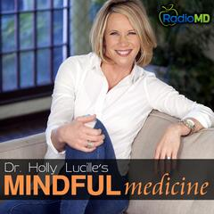 RadioMD: Inherently You with Dr. Holly Lucille