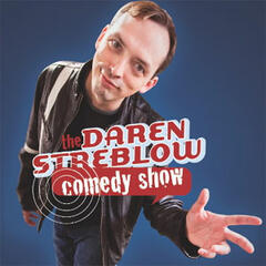 The Daren Streblow Comedy Show