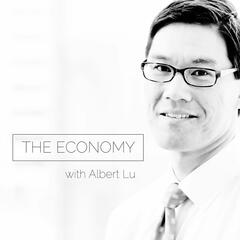The Economy with Albert K Lu