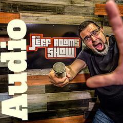 The New Jeff Adams Show