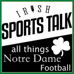 Irish Sports Talk: A Notre Dame Football