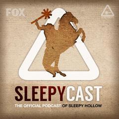 SleepyCast: The Official Sleepy Hollow Podcast