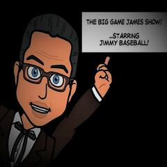 Big Game James Show