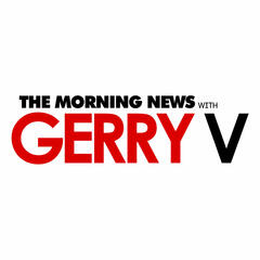The Morning News with Gerry V