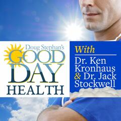 Good Day Health with Dr. Ken