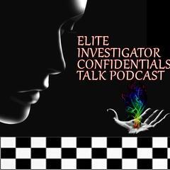 Elite Investigative Journal Talk Podast
