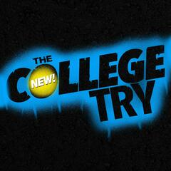 The New College Try