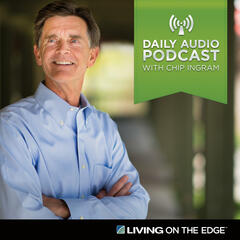 Living on the Edge w/ Chip Ingram Daily