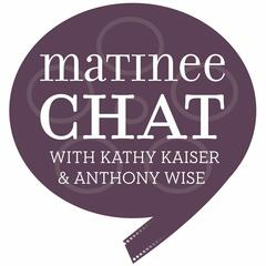 Matinee Chat Podcast