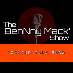 The BenNny Mack Podcast