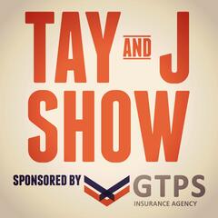 Tay and J Show