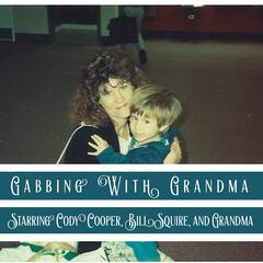 Gabbing With Grandma